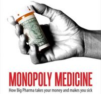 MEDICINA DE MONOPOL - Cum Industria Farmaceutica iti ia banii si te imbolnaveste - MONOPOLY MEDICINE - How Big Paharma takes your money and makes you seek - Mike Adams